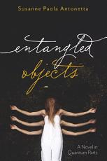 Entangled Objects PDF