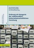 Ordnung als Kategorie der volkskundlich kulturwissenschaftlichen Forschung PDF