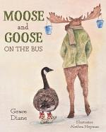 Moose and Goose on the Bus