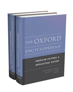 The Oxford Encyclopedia of American Cultural and Intellectual History PDF