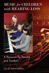Music For Children With Hearing Loss Book PDF