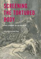Screening the Tortured Body PDF