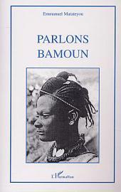 PARLONS BAMOUN