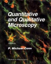 Methods in Neurosciences: Quantitative and Qualitative Microscopy