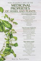 Medicinal Properties of Herbs and Plants