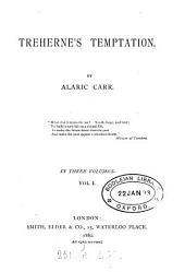 Treherne's Temptation: Volume 1