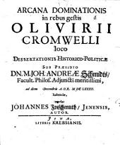 Arcana dominationis in rebus gestis Olivirii Cromwelli