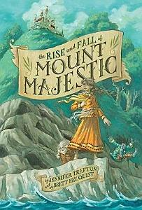 The Rise and Fall of Mount Majestic Book