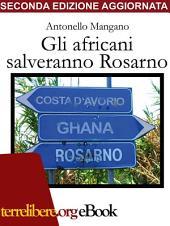 Gli africani salveranno Rosarno
