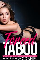 Forced Taboo Explicit Erotic Sex Stories Anthology Collection PDF