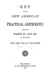 Key to the New American Practical Arithmetic: For the Use of Teachers, Part 2