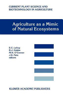 Agriculture as a Mimic of Natural Ecosystems