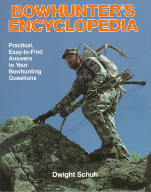 Bowhunter s Encyclopedia