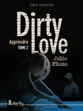 Dirty Love 2: Apprendre