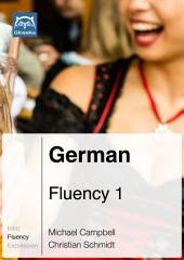 German Fluency 1 (Ebook + mp3): Glossika Mass Sentences
