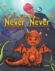 The Town Of Never Never Book PDF