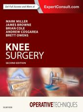 Operative Techniques: Knee Surgery: Edition 2