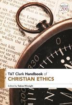 T&T Clark Handbook of Christian Ethics