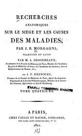Recherches anatomiques sur le siege et les causes des maladies ...