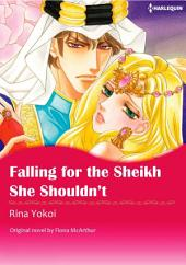 FALLING FOR THE SHEIKH SHE SHOULDN'T: Harlequin Comics