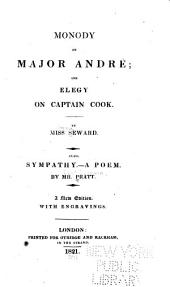 Monody on Major Andre: And Elegy on Captain Cook