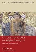 C S  Lewis   On the Christ of a Religious Economy  3 1 PDF