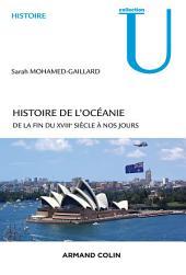 Histoire de l'Océanie: De la fin du XVIIIe siècle à nos jours