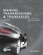 Today's Technician: Manual Transmissions and Transaxles Classroom Manual and Shop Manual, Spiral bound Version