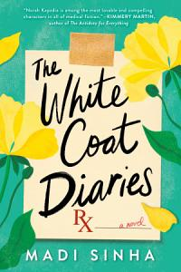 The White Coat Diaries Book
