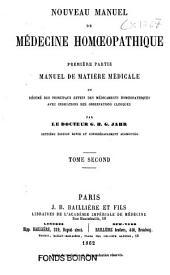 Nouveau manuel de médecine homoeopathique: Volume2