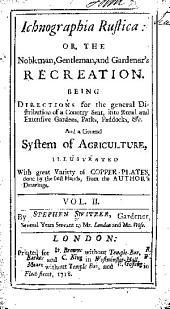Ichnographia rustica: Volume 2