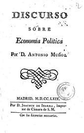 Discurso sobre economia politica por d. Antonio Muñoz