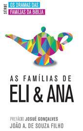 As Famílias de Eli & Ana