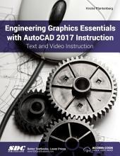 Engineering Graphics Essentials with AutoCAD 2017 Instruction PDF