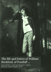 The life and letters of William Beckford of Fonthill