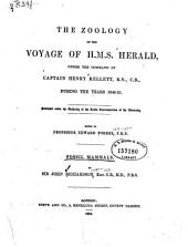 The Zoology of the Voyage of the H. M. S. Herald: Under the Command of Henry Kellet During the Years 1845-1851