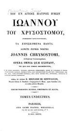 Sancti patris nostri Joannis Chrysostomi ...: Opera omnia quæ exstant ...