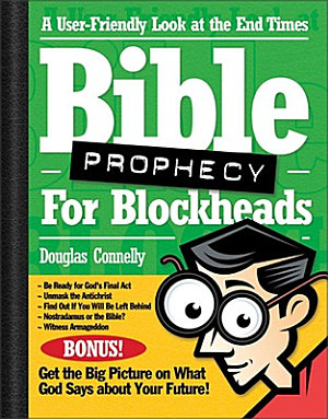 Bible Prophecy for Blockheads