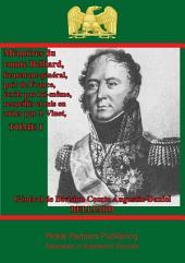 Mémoires du comte Belliard, lieutenant-général, pair de France écrits par lui-même