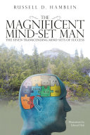 The Magnificent Mind-Set Man