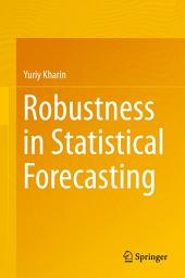 Robustness in Statistical Forecasting
