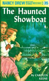 Nancy Drew 35: The Haunted Showboat