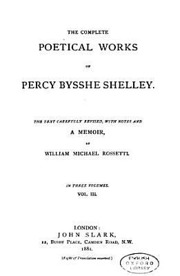 The Complete Poetical Works of Percy Bysshe Shelley PDF