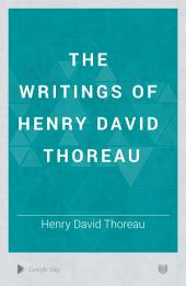 The Writings of Henry David Thoreau: Volume 6