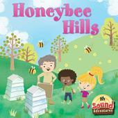Honeybee Hills: Phoenetic Sound /H/