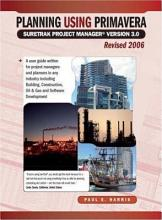 Planning Using Primavera SureTrak Project Manager Version 3  0 Revised 2006 PDF