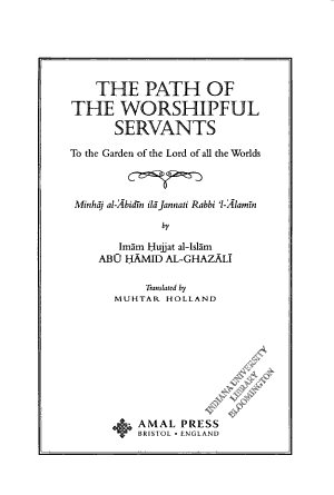 The Path of the Worshipful Servants to the Garden of the Lord of All the Worlds