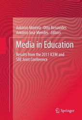 Media in Education: Results from the 2011 ICEM and SIIE joint Conference