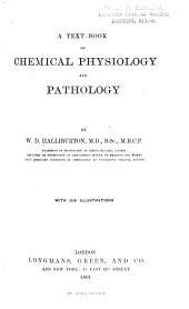 A Text-book of Chemical Physiology and Pathology