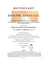 A Dictionary of the English Language  in which the Words are Deduced from Their Originals  and Illustrated in Their Different Significations     Together with a History of the Language  and an English Grammar  By Samuel Johnson     Whith Numerous Corrections  and with the Addition of Several Thousand Words     by the Rev  H J  Todd     In Four Volumes  Vol  1    4   PDF